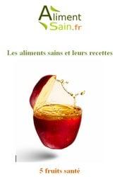 Couverture de l'ebook gratuit - 5 fruits